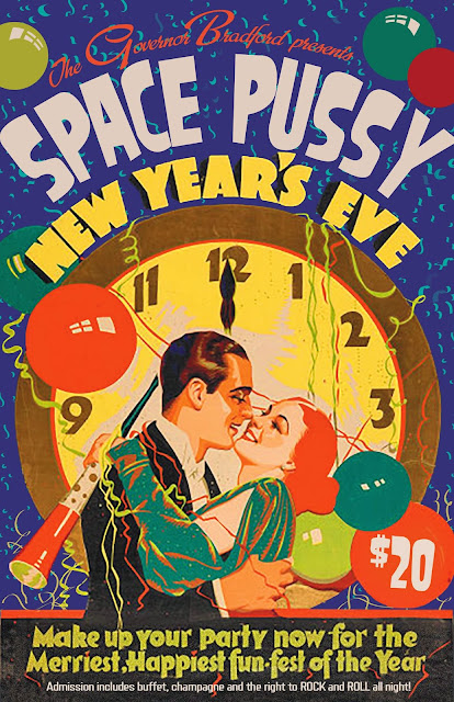 poster - Provincetown New Years Eve - Space Pussy at Governor Bradford Dec 31, 2013