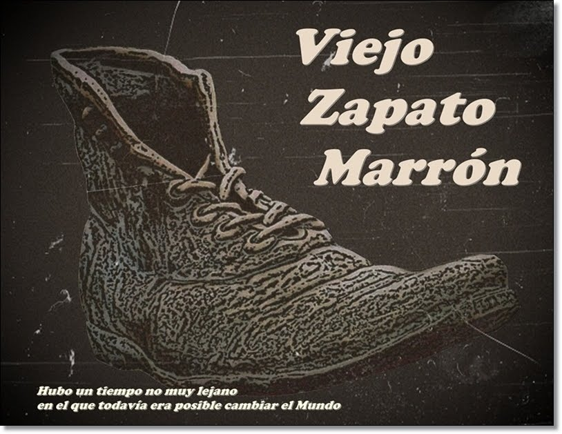 Viejo Zapato Marrón (Old Brown Shoe)