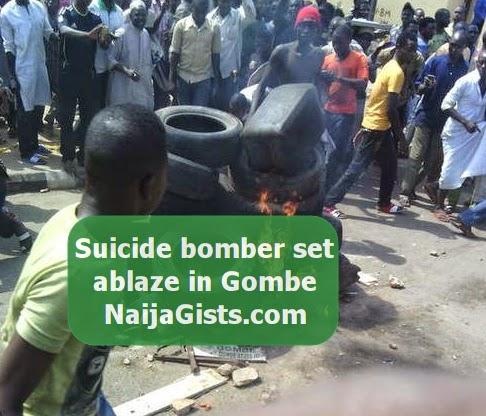 suicide bomber burnt alive gombe