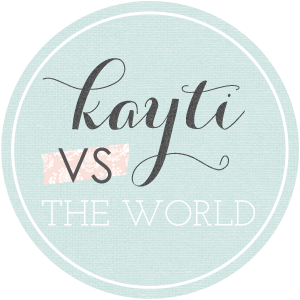 Kayti VS The World