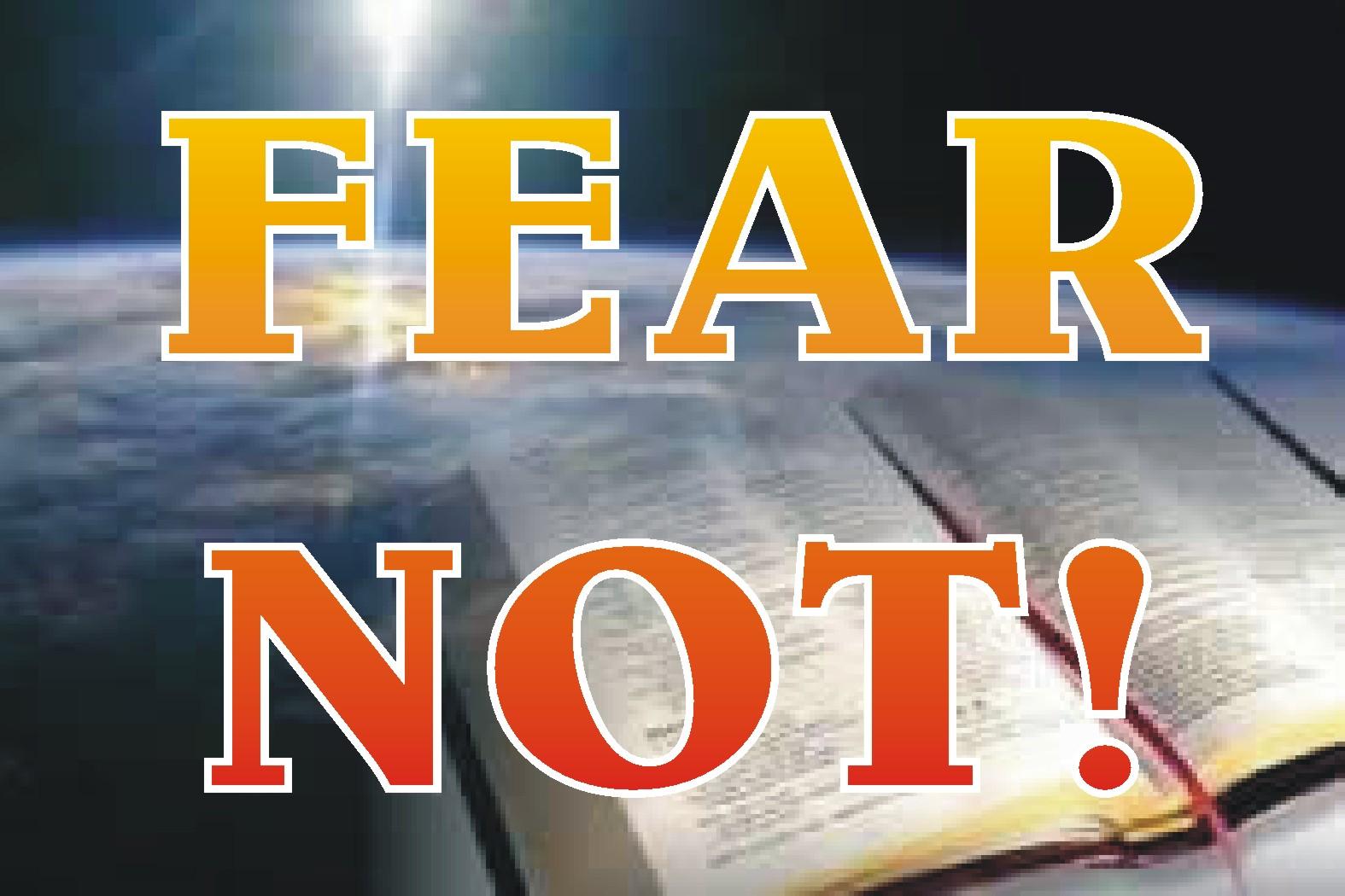 the prophet speaks fear not