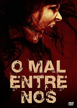 O Mal Entre Nós BluRay Torrent Download
