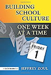 Building School Culture One Week at a Time