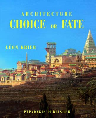 Architecture Choice Or Fate3