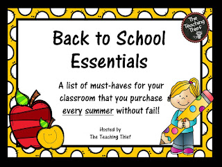 http://theteachingthief.blogspot.com/2015/07/back-to-school-essentials-linky-party.html