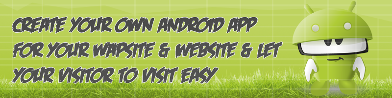 Create Android App For Wapka Wapsite