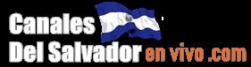 Ver Canales Del  Salvador En Vivo 🥇