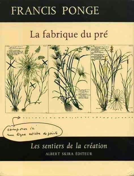 """Francis Ponge, """"La fabrique du pré"""", 1971."""