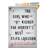 The Girl Who Kicked the Hornet's Nest by Stieg Larssen