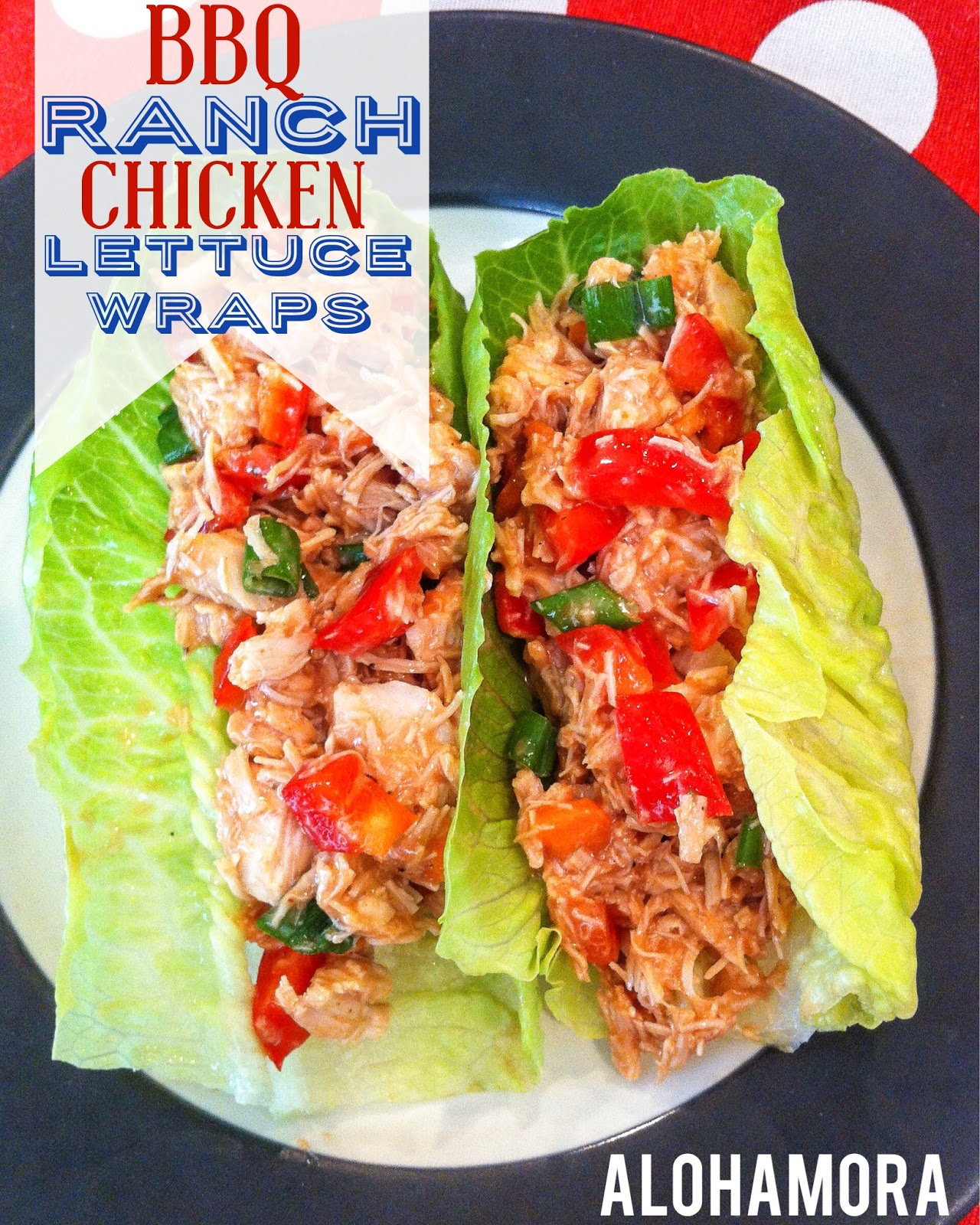 Lite and Healthy BBQ Ranch Chicken Lettuce Wraps or Salad.  Make it in 10 minutes, and no need to turn on the oven.  Flavorful, delicious, kid friendly, and all around tasty.  Alohamora Open a Book.  http://www.alohamoraopenabook.blogspot.com/