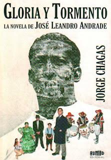 Portada del libro Gloria y Tormento: la novela de José Leandro Andrade