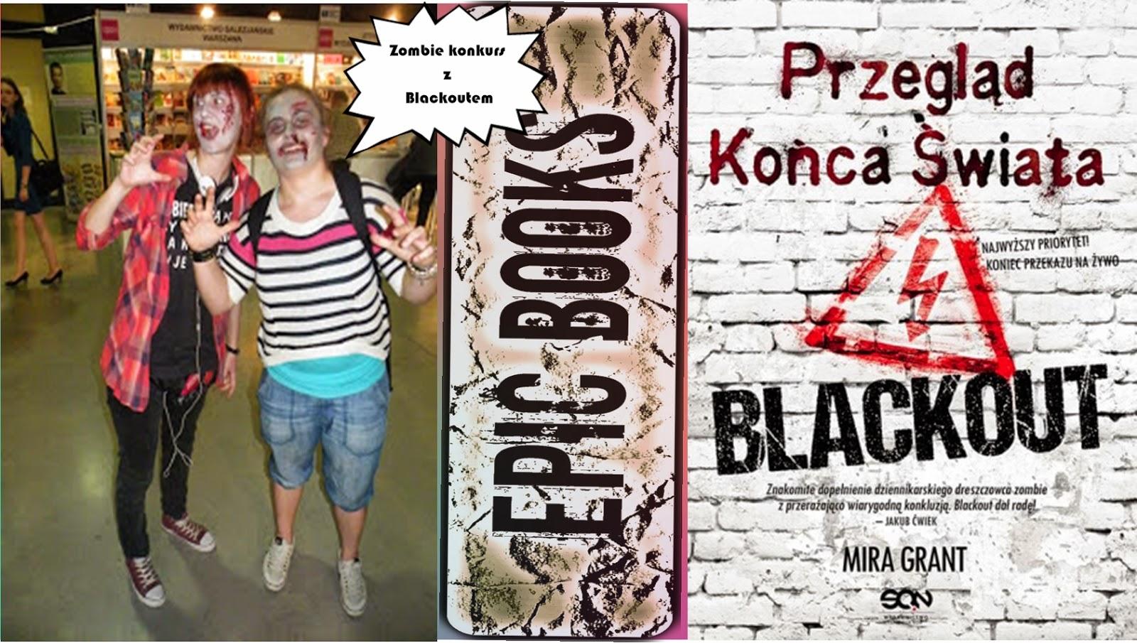 http://epickieksiazki.blogspot.com/2014/08/konkurs-z-blackoutem-zombie-zombie-i.html