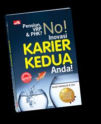 Buku Pensiun, VRP & PHK No! Inovasi Karier Kedua Anda!