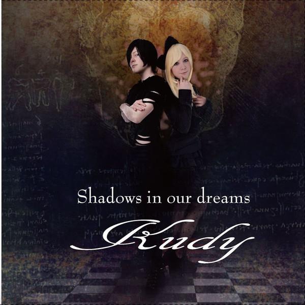 [Single] Kudy – Shadows in our dreams (2016.05.25/MP3/RAR)