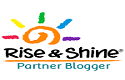 Rise and Shine Partner Blogger