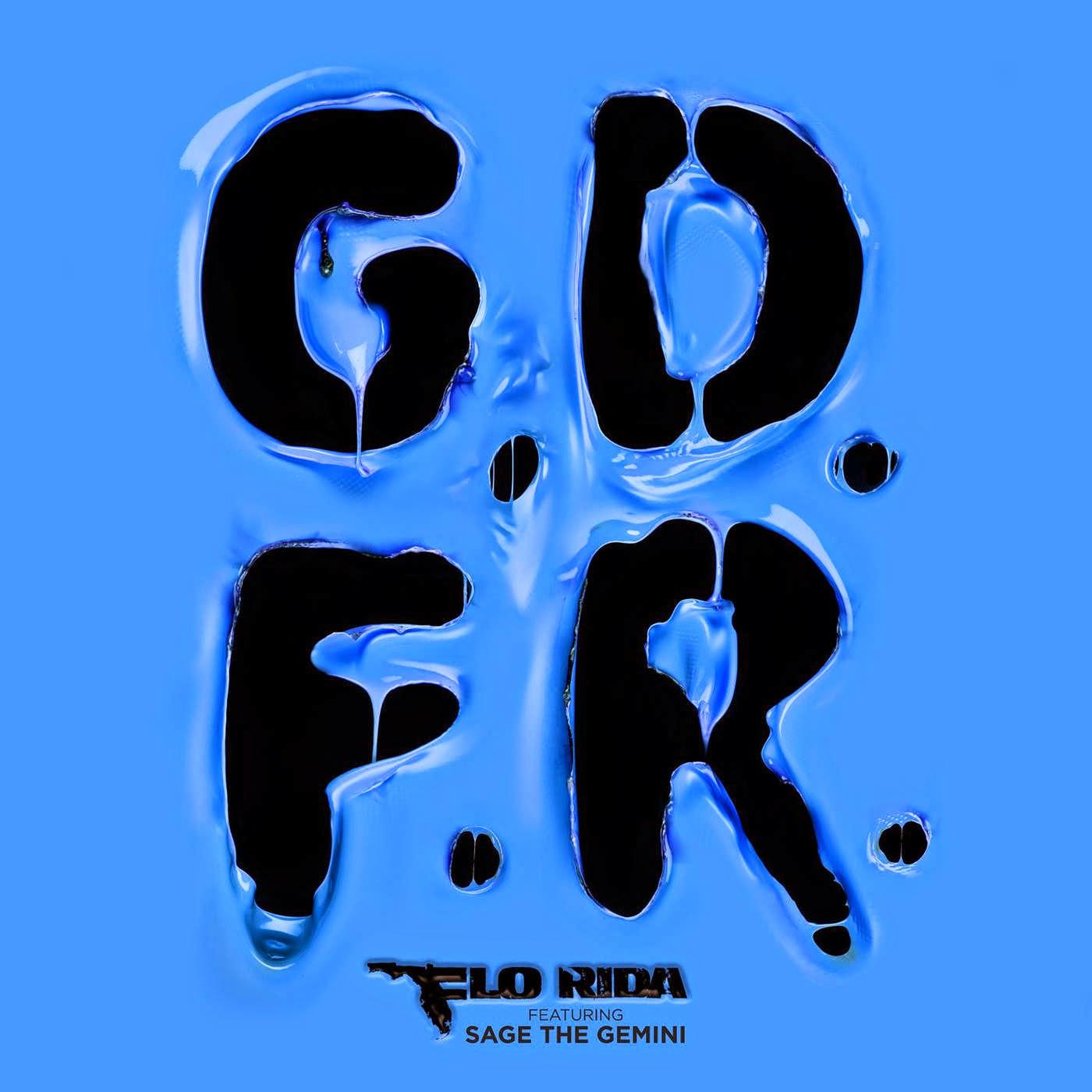 Flo Rida - GDFR (feat. Sage the Gemini & Lookas) - Single Cover