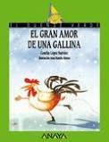 EL GRAN AMOR DE UNA GALLINA