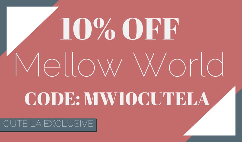 Mellow World Exclusive Discount Promo Code via Cute LA