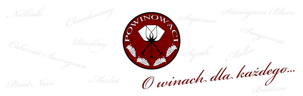 PoWINOwaci - blog o winie...