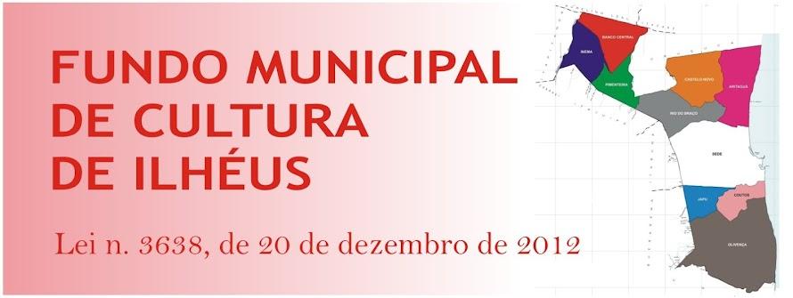 FUNDO MUNICIPAL DE CULTURA DE ILHÉUS