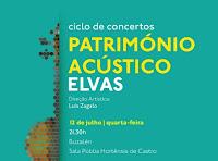 """ELVAS: CONCERTOS """"PATRIMÓNIO ACÚSTICO"""""""