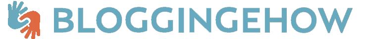 BloggingeHow | Making Blogging Simpler