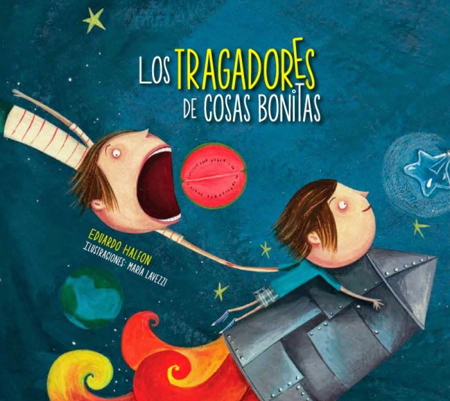 """Los tragadores de cosas bonitas"" - Ed. Grupo Amanuense Guatemala"