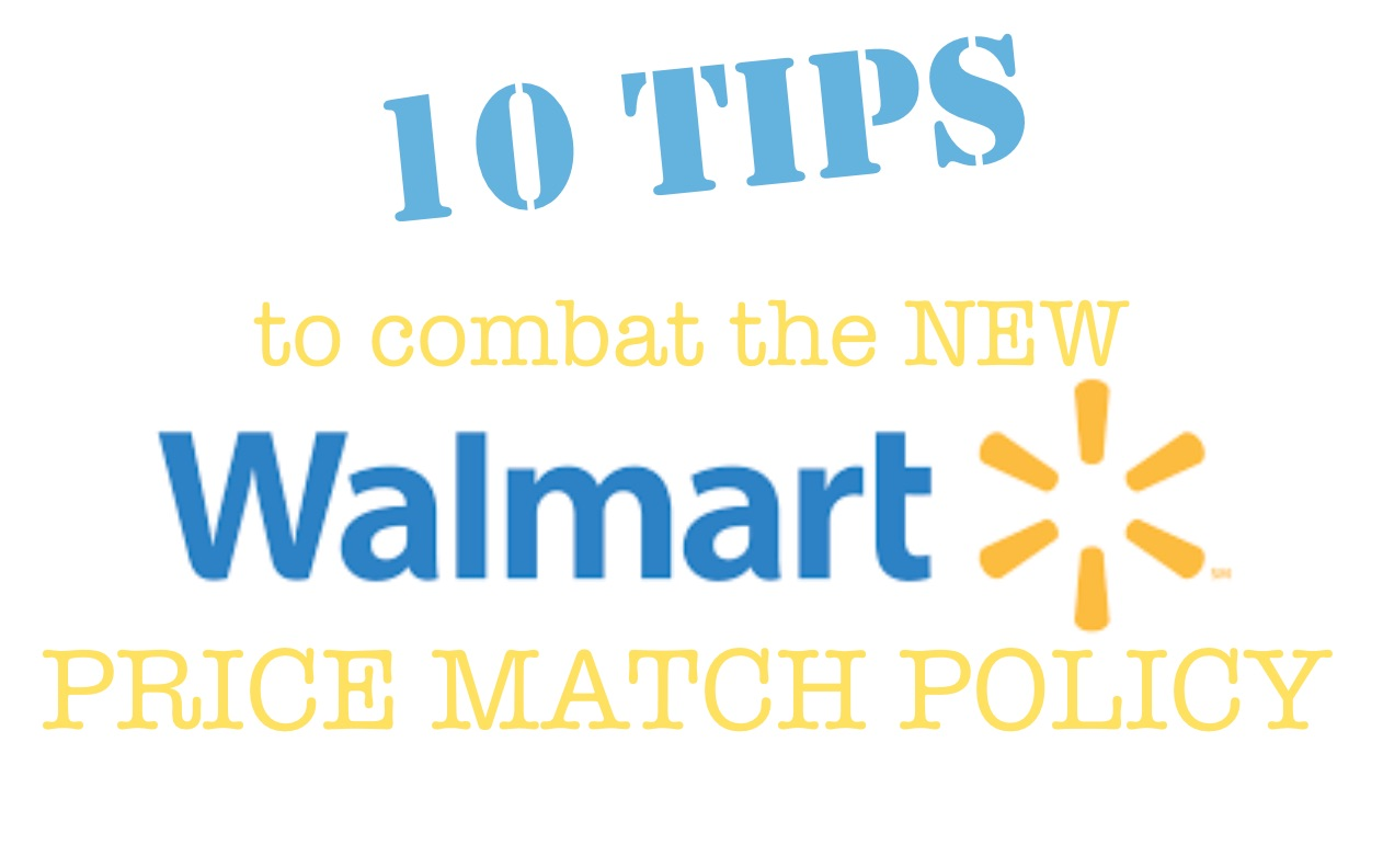 The New Walmart Price Match Policy: How to Combat the Changes ...