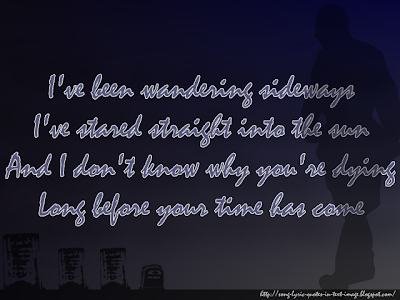 Your Time Has Come - Audioslave Song Lyric Quote in Text Image