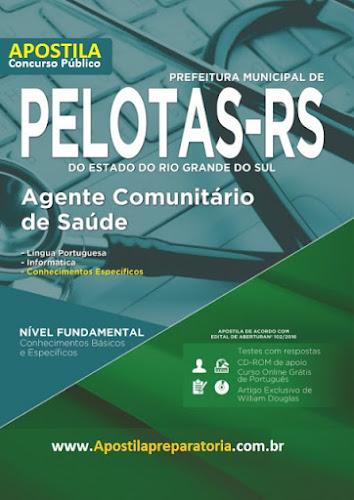 Apostila Prefeitura de Pelotas RS- Agente Comunitário de Saúde - ACS