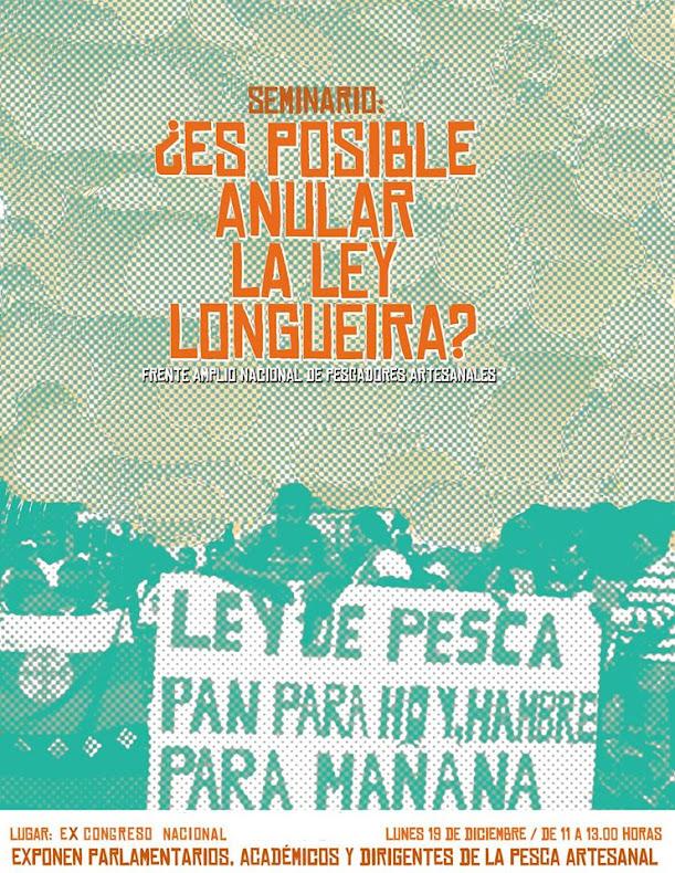 SANTIAGO:  SEMINARIO: ¿ES POSIBLE ANULAR LA LEY LONGUEIRA?