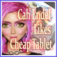 Cah Endel Likes Cheap Tablet