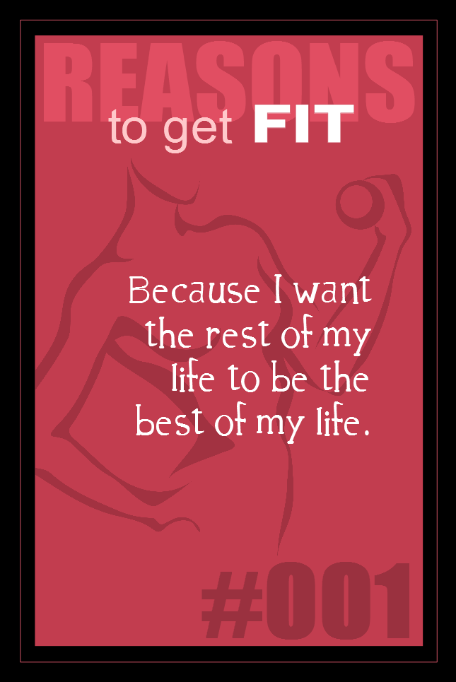 365 Reasons to Get Fit #001