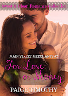 For Love or Money - click to purchase!