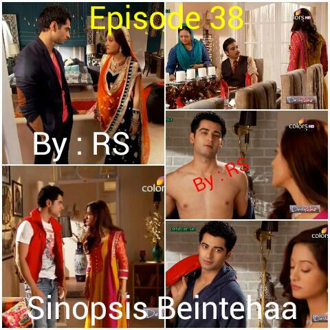 Sinopsis Beintehaa Episode 38