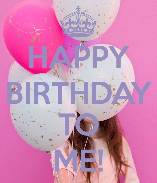 Happy Birthday to me! ;)