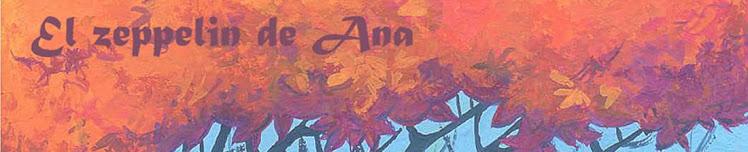 El zeppelin de Ana