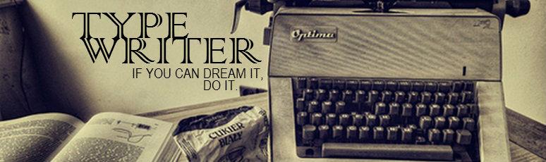 Typewriter :)