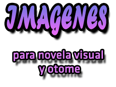 Imagenes para novela visual y otome