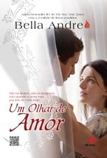 Um Olhar de Amor - Bella Andre