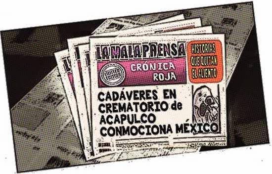 Front Page - Crónica roja: cadáveres en crematorio de Acapulco