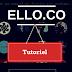 Bref Tutoriel en Français : comment utiliser Ello