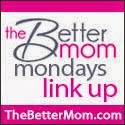 http://www.thebettermom.com/2013/10/27/five-things-to-do-when-you-dont-know-what-to-do-better-mom-mondays-link-up/