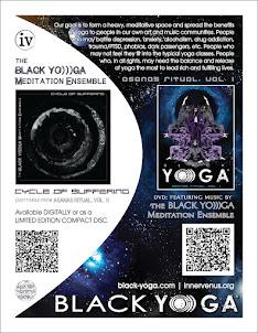 ORDER YOURS: the BLACK YO)))GA Meditation Ensemble CD...