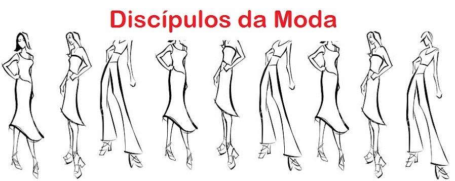 Discípulos da Moda