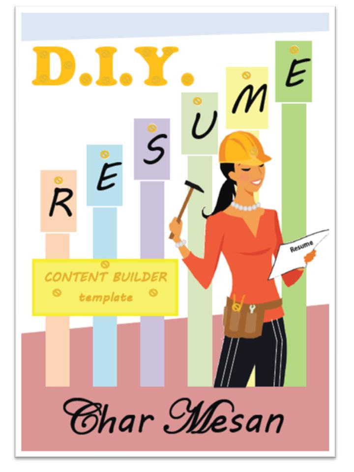 D.I.Y Resume Content Builder