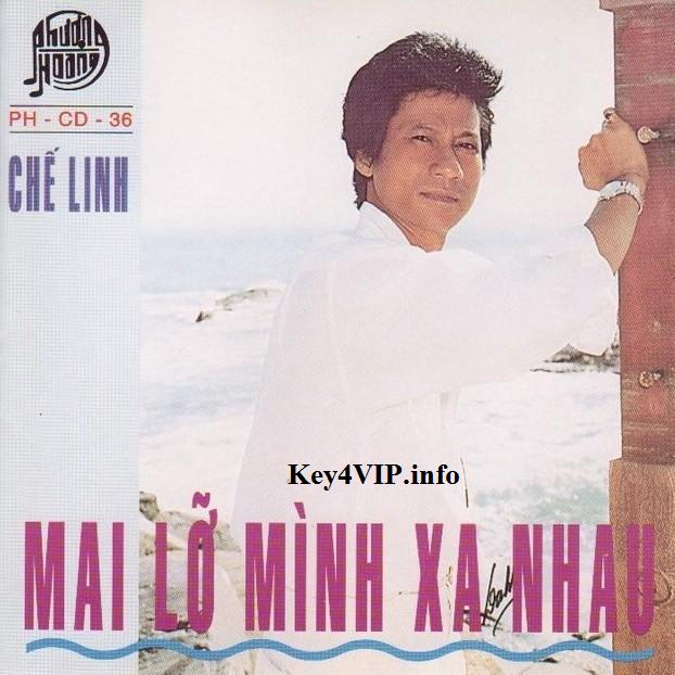 Chế Linh - Mai Lỡ Mình Xa Nhau (1992) [FLAC] {PHCD036}