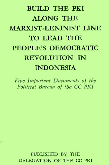 PKI (1971) - Build PKI along the Marxist Leninist Line
