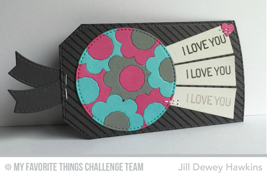 I Love You Tag by Jill Dewey Hawkins featuring the Build-able Blooms and Stitched Traditional Tag STAX Die-namics
