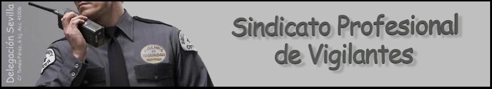 SINDICATO PROFESIONAL DE VIGILANTES - SEVILLA